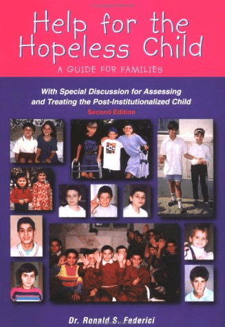 "cover for book by Dr. Federici ""Help for the Hopeless Child"""